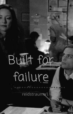 Built for failure || Spencer Reid x Elle Greenaway by reidstrauma1