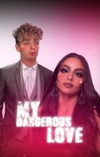 My dangerous love  by any_meutudinho