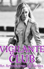 VIGILANTE CLUB || Arrowverse Gif Series by life-in-PURPLE