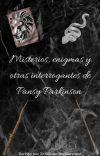 Misterios, enigmas y otras interrogantes de Pansy Parkinson cover