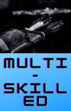 Multiskilled (Smp x male reader) by YeetusDeleteus666