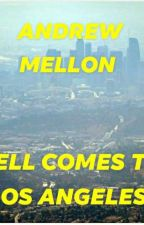Hell comes to Los Angeles  by AndrewMellon