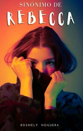 Sinónimo de Rebecca by IAmwellxoxo