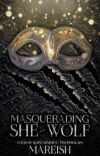 Masquerading She-Wolf cover