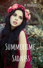Summertime Sadness by NightThieves