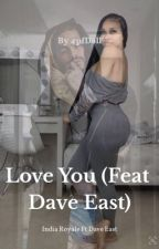 Love You (Feat. Dave East) by 4pfDoll