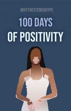100 Days of Positivity von whythestereohype