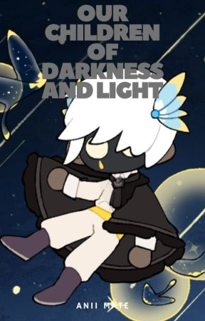 Our Children of Darkness and Light (Skysona Story) / Sky: Children of Light by AniiMate