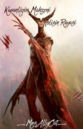 Karanlığın Mahzeni:İblisin Rüyası by _MrsAllyCat_