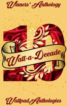 Watt-a-Decade - Antologi Pemenang by AmbassadorsID