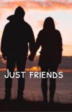 Just friends by ybrjfj
