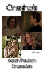Oneshot Book - Sarah Paulson by l0nelyish