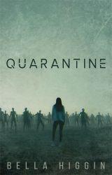 Quarantine by Bella_Higgin