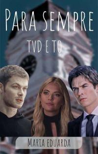 PRA SEMPRE! - TVD E TO  cover
