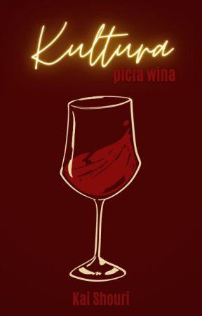 [aph] Kultura picia wina by KaiShouri