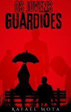 The Young Guardians, de RafaelsMota