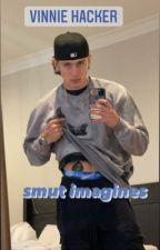 Vinnie Hacker smut imagines by littlehuff