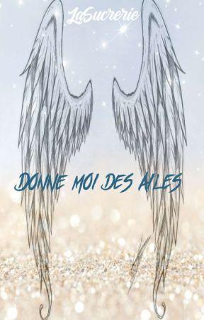 Donne moi des Ailes by LaSucrerie