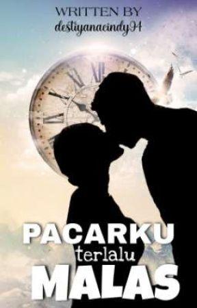 Pacarku Terlalu Malas by destiyanacindy94
