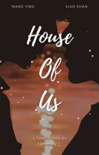 House Of Us - 我们的家园 [Wǒmen de Jiāyuán] | YIZHAN by raeartby__