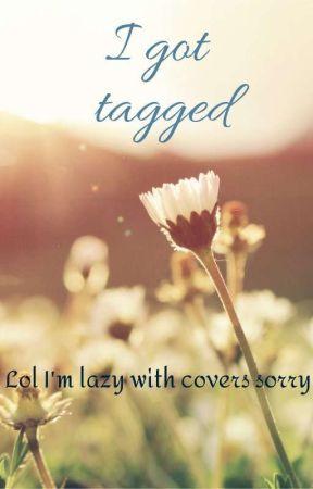 Tags And Random Stuff- by Natty1432