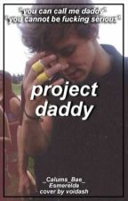 Project Daddy || a.i by Esmereldah