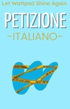 PETIZIONE | Italiano by LetWPShineAgain