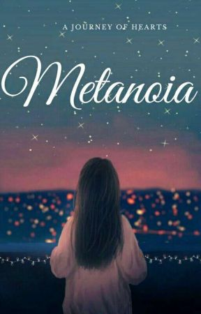 A Journey Of Hearts: Metanoia by Misa_Takashi