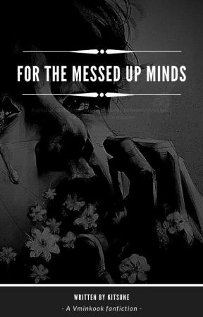 For The Messed Up Minds by Bubblezbees