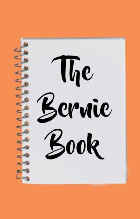 THE BERNIE BOOK by backupbernie