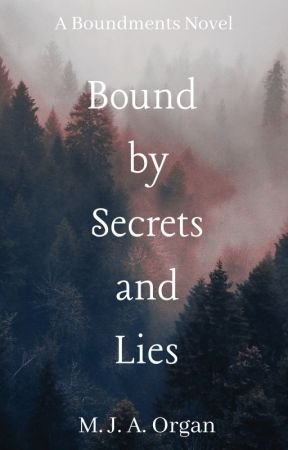 Bound by Secrets and Lies by Monkeygirl311