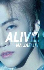 ALIVE. na jaemin by lhcdrifts