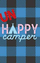 Un-Happy Camper by willy_wanka_wonka