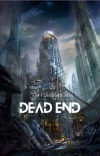 DEAD END | a post-apocalyptic roleplay by plutorulz