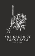 The Order of Vengeance by ShouHayashi