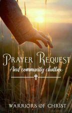 Prayer Requests + Community Chatbox by WarriorsOfChrist