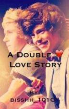 A Double Love Story by NiallsWife011