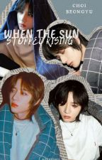 When The Sun Stopped Rising || Choi Beomgyu by avevegail