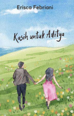Kisah Kasih Aditya by Eriscafebriani