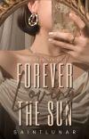 Forever Loving the Sun cover