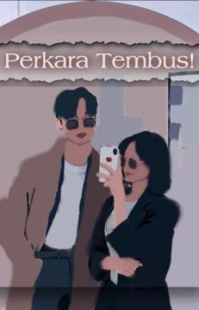 Perkara tembus! by Peclycyck