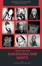 KAKEGURUI ONE SHOT [FEM READER] by kakeguruianime