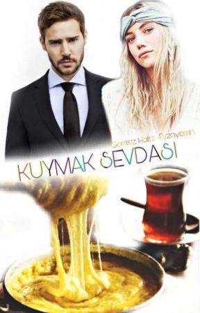 Kuymak Sevdası -Tamamlandı- by Fyzayamn