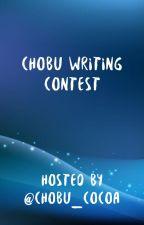 The Chobu Writing Contest!!! by chobu_cocoa