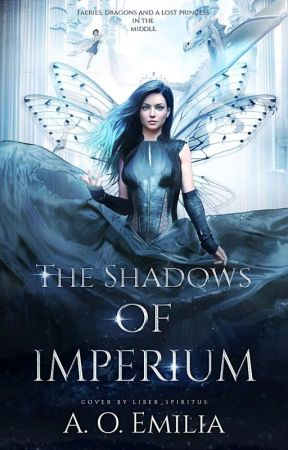The Shadows Of Imperium  by emilia_writes_books