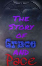The Story of Grace and Pace von djangopups