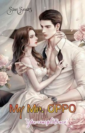 My Mr. OPPO [REVISI] by StarSea25