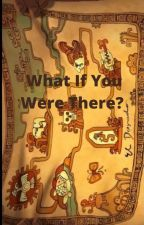 The Road To El Dorado: What if you were there? by HOBBIESFAN
