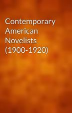 Contemporary American Novelists (1900-1920) by gutenberg