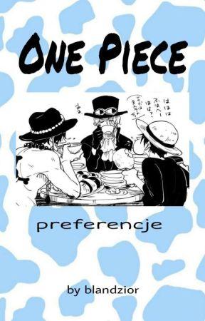 One Piece - Preferencje by blandzior